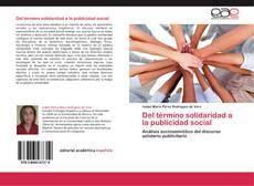 Bookcover of Del término solidaridad a la publicidad social