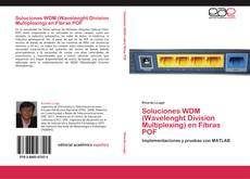 Bookcover of Soluciones WDM (Wavelenght Division Multiplexing) en Fibras POF