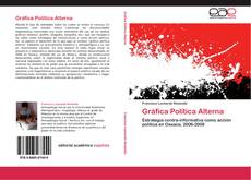 Bookcover of Gráfica Política Alterna