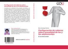 Bookcover of Configuración de saberes sobre sexualidad de las y los adolescentes