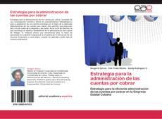 Copertina di Estrategia para la administración de las cuentas por cobrar