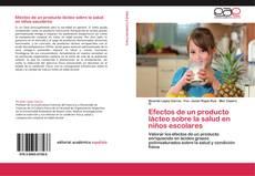 Borítókép a  Efectos de un producto lácteo sobre la salud en niños escolares - hoz