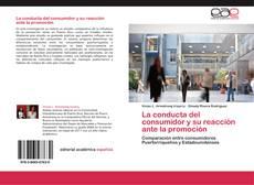 Couverture de La conducta del consumidor y su reacción ante la promoción