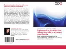 Bookcover of Suplementos de retinol en niños con malaria vivax no complicada
