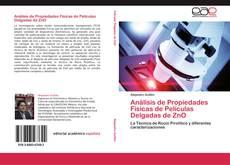 Análisis de Propiedades Físicas de Películas Delgadas de ZnO的封面