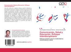 Portada del libro de Comunicación, Salud  y Educación. Enfoque Interdisciplinario