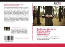 Bookcover of Gestión ambiental en América Latina. Experiencias y Aprendizajes