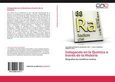 Indagando en la Química a través de la Historia kitap kapağı
