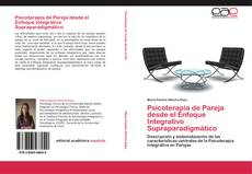 Couverture de Psicoterapia de Pareja desde el Enfoque Integrativo Supraparadigmático