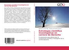 Portada del libro de Estrategia científico investigativo en carrera de Derecho