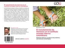 Bookcover of El reclutamiento de menores en el conflicto armado interno colombiano