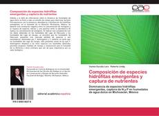 Portada del libro de Composición de especies hidrófitas emergentes y captura de nutrientes