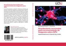 Capa do livro de Arquitecturas neuronales para reconocimiento de imágenes sobre GPU