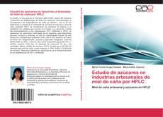 Bookcover of Estudio de azúcares en industrias artesanales de miel de caña por HPLC
