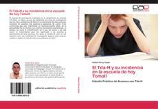 Capa do livro de El Tda-H y su incidencia en la escuela de hoy  TomoII