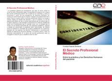 Portada del libro de El Secreto Profesional Médico
