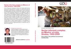 Portada del libro de Sector informal y empleo en México: el caso Sinaloa, 1990-2000