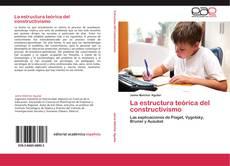 Capa do livro de La estructura teórica del constructivismo