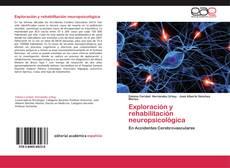 Bookcover of Exploración y rehabilitación neuropsicológica