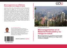 Portada del libro de Microorganismos en el Material Particulado y su riesgo en salud