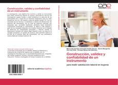 Bookcover of Construcción, validez y confiabilidad de un instrumento