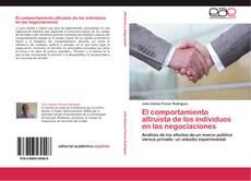 Bookcover of El comportamiento altruista de los individuos en las negociaciones