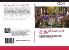 Bookcover of ¿Por qué la Filosofía en el Siglo XXI?
