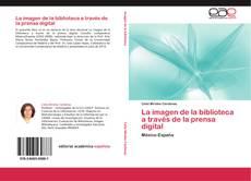 Buchcover von La imagen de la biblioteca a través de la prensa digital