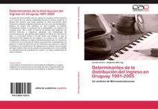 Capa do livro de Determinantes de la distribución del ingreso en Uruguay 1991-2005