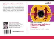 Bookcover of El Derecho de las Mujeres a una Vida Libre de Violencia