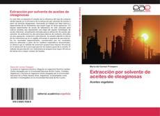 Bookcover of Extracción por solvente de aceites de oleaginosas