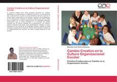 Borítókép a  Cambio Creativo en la Cultura Organizacional Escolar - hoz