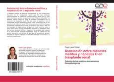 Capa do livro de Asociación entre diabetes mellitus y hepatitis C en trasplante renal