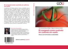 Bookcover of El compost como sustrato en cultivos sin suelo
