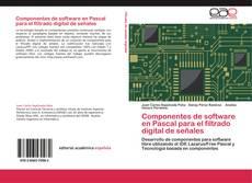 Capa do livro de Componentes de software en Pascal para el filtrado digital de señales