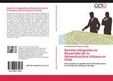 Gestión Integrada en Desarrollo de la Infraestructura Urbana en Chile的封面