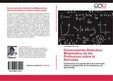Borítókép a  Conocimiento Didáctico-Matemático de los Profesores sobre la Derivada - hoz