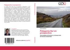 Patagonia Sur en prospectiva的封面