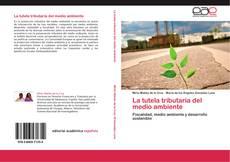 Buchcover von La tutela tributaria del medio ambiente