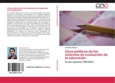 Bookcover of Usos políticos de los sistemas de evaluación de la educación