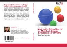 Portada del libro de Aplicación Sistemática de un Modelo de Gestión Estratégica para PyMES