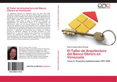Portada del libro de El Taller de Arquitectura del Banco Obrero en Venezuela