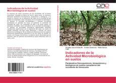 Portada del libro de Indicadores de la Actividad Microbiológica en suelos