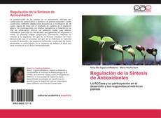 Portada del libro de Regulación de la Síntesis de Antioxidantes