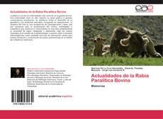 Bookcover of Actualidades de la Rabia Paralítica Bovina