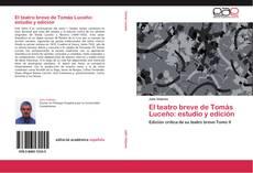 Bookcover of El teatro breve de Tomás Luceño: estudio y edición