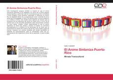Bookcover of El Anime Sintoniza Puerto Rico