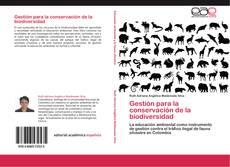 Bookcover of Gestión para la conservación de la biodiversidad