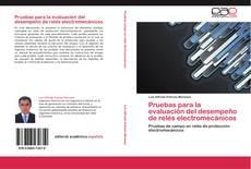 Portada del libro de Pruebas para la evaluación del desempeño de relés electromecánicos