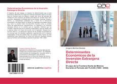 Portada del libro de Determinantes Económicos de la Inversión Extranjera Directa